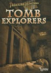 Tomb Explorers - Nicola Barber