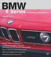 BMW 6 Series Enthusiast's Companion - Jeremy Walton
