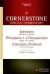 Ephesians, Philippians, Colossians, 1&2 Thessalonians, Philemon - Philip Wesley Comfort, Peter H. Davids, Harold W. Hoehner