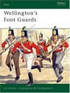 Wellington's Foot Guards - Ian Fletcher