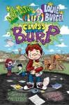 Class B.U.R.P. (The Barftastic Life of Louie Burger) - Jenny Meyerhoff, Jason Week