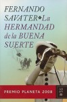 La hermandad de la buena suerte/ The Brotherhood of Good Luck - Fernando Savater