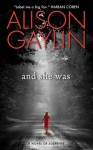 And She Was: A Novel of Suspense (Brenna Spector Novel) - Alison Gaylin