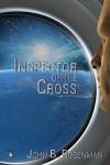 Inspector of the Cross - John B. Rosenman