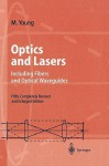 Optics and Lasers: Including Fibers and Optical Waveguides - Matt Young