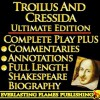 TROILUS AND CRESSIDA By William Shakespeare - KINDLE ULTIMATE EDITION - Full Play PLUS ANNOTATIONS, 3 AMAZING COMMENTARIES and FULL LENGTH BIOGRAPHY - With detailed TABLE OF CONTENTS - PLUS MORE - Samuel Johnson, Darryl Marks, Algernon Charles Swinburne, William Hazlitt, Samuel Taylor Coleridge, Sidney Lee, William Shakespeare
