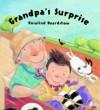 Grandpa's Surprise - Rosalind Beardshaw