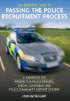 The Definitive Guide To Passing The Police Recruitment Process - John McTaggart