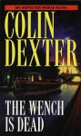 The Wench Is Dead - Colin Dexter