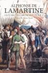 Histoire des Girondins - Tome 2 - Alphonse de Lamartine, Mona Ozouf, Anne Theis, Laurent Theis