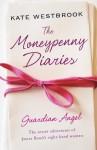 The Moneypenny Diaries: Guardian Angel - Kate Westbrook