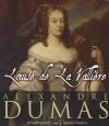 Louise de La Valliere - Simon Vance, Alexandre Dumas