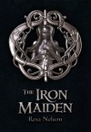 The Iron Maiden ( The Dragonslayer Series #2 ) - Resa Nelson
