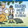 Grandpa and Me on Tu B'Shevat - Marji E. Gold-Vukson, Leslie Evans