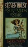 The Sun, the Moon, and the Stars - Steven Brust