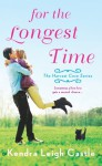 For the Longest Time - Kendra Leigh Castle