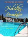 Holiday Romance - Patricia Keyson