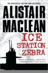 Ice Station Zebra - Alistair MacLean