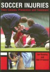 Soccer Injuries: Their Causes, Prevention and Treatment - Ian Beasley, Bob O'Connor