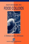 Advances in Food Colloids - Eric Dickinson, E. Dickinson