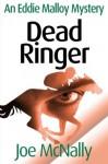 Dead Ringer (The Eddie Malloy series) - Joe McNally