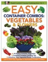 Easy Container Combos: Vegetables & Flowers - Pamela Crawford, Barbara Iderosa