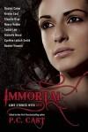 Immortal: Love Stories With Bite - Leah Wilson, Kristin Cast, Cynthia Leitich Smith, Rachel Vincent