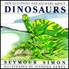 New Questions and Answers about Dinosaurs - Seymour Simon