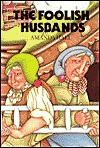 The Foolish Husbands - Amanda Hall