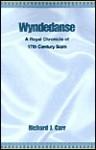 Wyndedanse: A Royal Chronicle of 17th Century Siam - Richard Carr