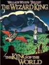 The Wizard King Trilogy, Vol. 1: The King of the World - Wallace Wood, Bill Pearson