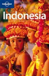 Lonely Planet Indonesia - Ryan Ver Berkmoes, Lonely Planet