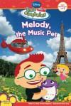 Melody, the Music Pet (Little Einsteins) - Sheila Sweeny Higginson
