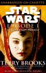 Star Wars, Episode I - The Phantom Menace - Terry Brooks, Alexander Adams, Lloyd James, George Lucas