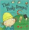 That Pesky Dragon - Julie Sykes