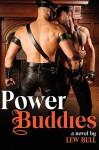 Power Buddies - Lew Bull