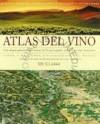 Atlas del vino: vinos y regiones vitivinícolas del mundo - Oz Clarke