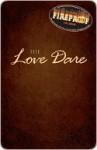 The Love Dare - Stephen Kendrick, Alex Kendrick