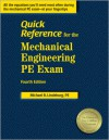 Quick Reference for the Mechanical Engineering PE Exam - Michael R. Lindeburg