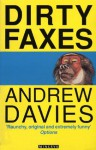 Dirty Faxes - Andrew Davies