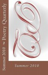 Poetry Quarterly: Summer 2010 - Glenn Lyvers