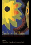 Shades of the Planet: American Literature as World Literature - Wai Dimock, Lawrence Buell