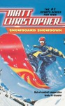 Snowboard Showdown: Out-of Control Competition Leads to Disaster (Matt Christopher Sports Classics) - Matt Christopher, Paul Mantell