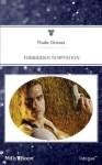 Mills & Boon : Forbidden Temptation - Paula Graves