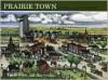 Prairie Town - Bonnie Geisert, Arthur Geisert