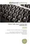 Json - Agnes F. Vandome, John McBrewster, Sam B Miller II