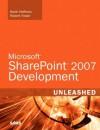Microsoft SharePoint 2007 Development Unleashed - Kevin Scott Hoffman, Robert Foster