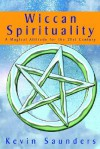 Wiccan Spirituality - Kevin Saunders