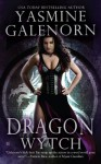 Dragon Wytch - Yasmine Galenorn