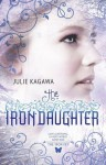The Iron Daughter (Iron Fey, #2) - Julie Kagawa